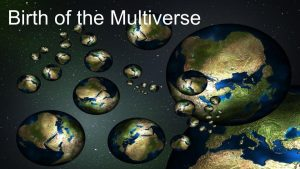 Many worlds, the multiverse